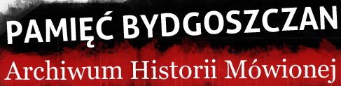 Pamięć bydgoszczan – Archiwum Historii Mówionej