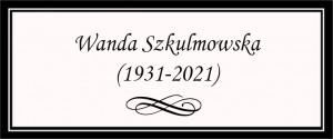 nekrolog_wanda_szkulmowska (1)